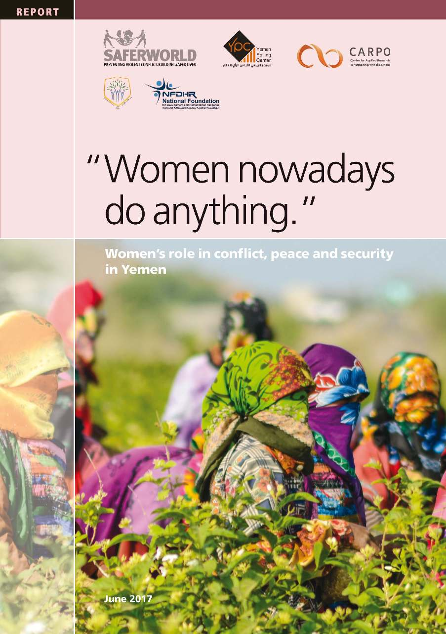 """Women Nowadays Do Anything."" Women's Role in Conflict, Peace and Security in Yemen"