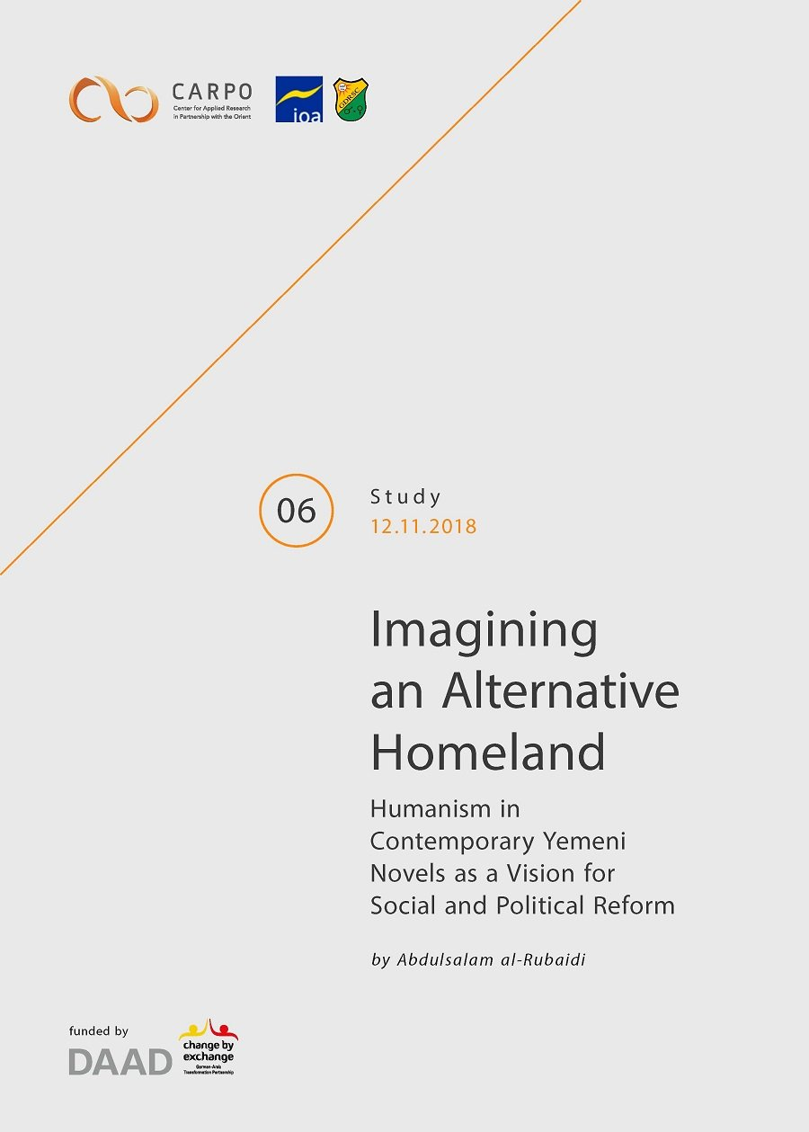 Imagining an Alternative Homeland. Humanism in Contemporary Yemeni Novels