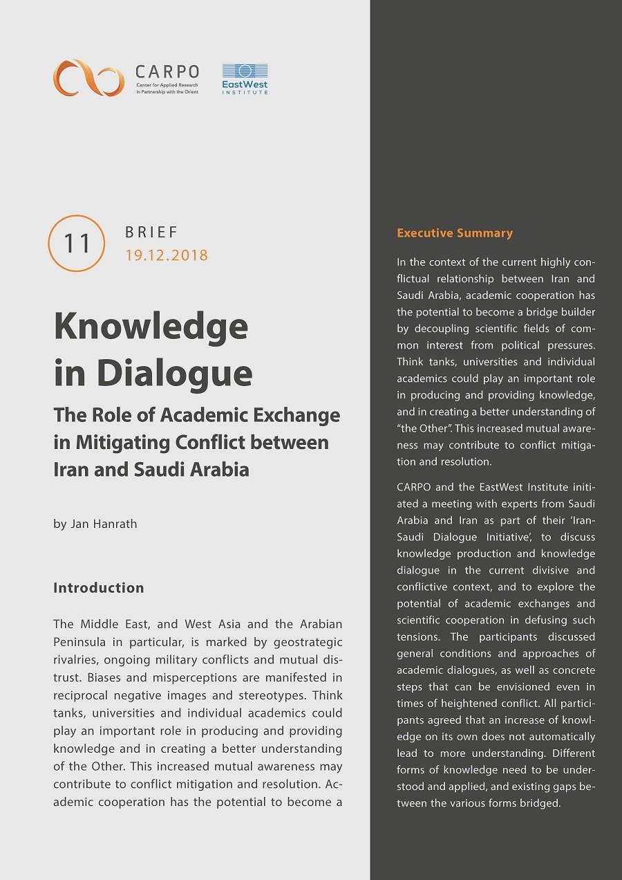 Knowledge in Dialogue. The Role of Academic Exchange in Mitigating Conflict between Iran and Saudi Arabia