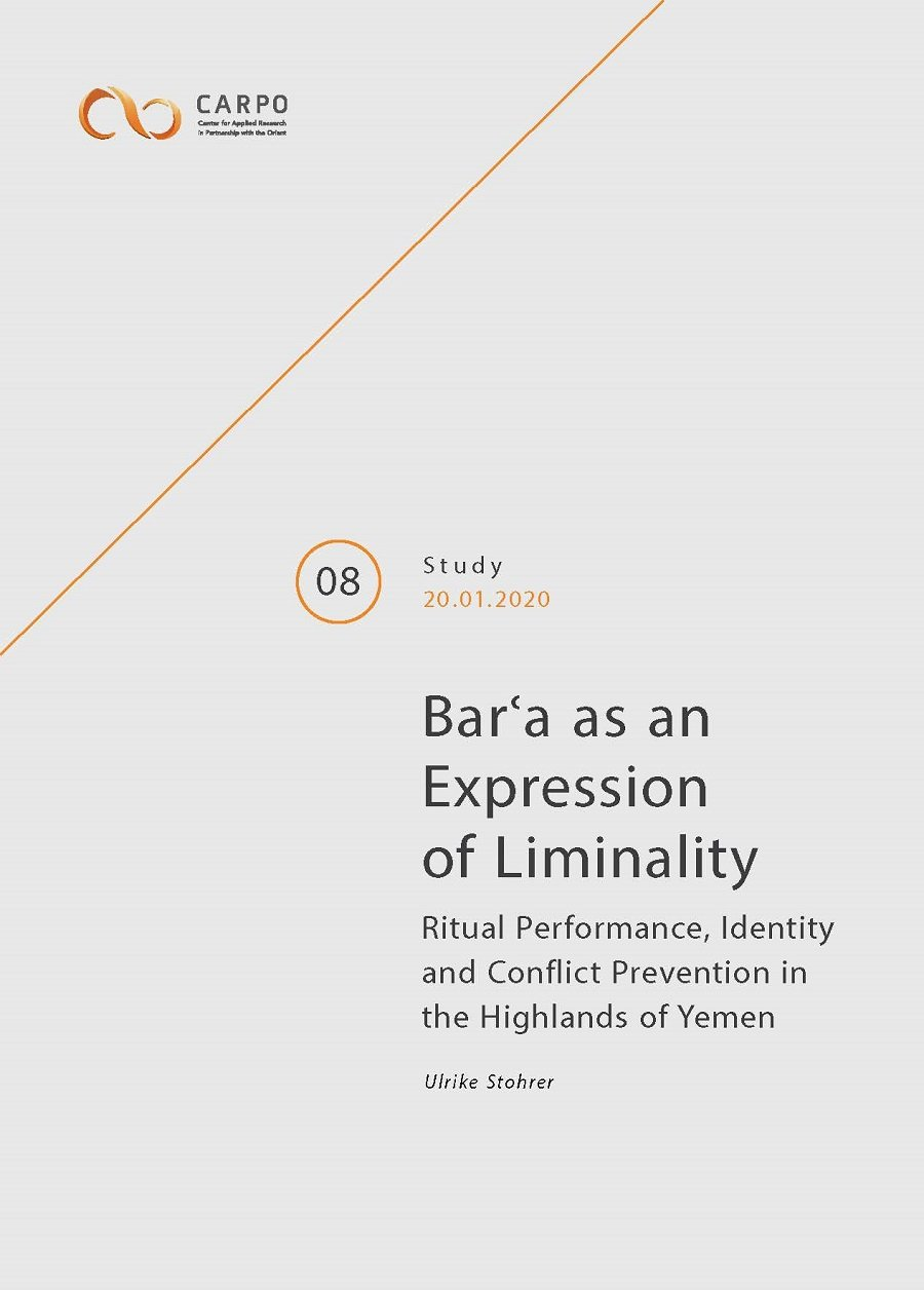 <i>Bar'a</i> as an Expression of Liminality Ritual Performance, Identity and Conflict Prevention in the Highlands of Yemen